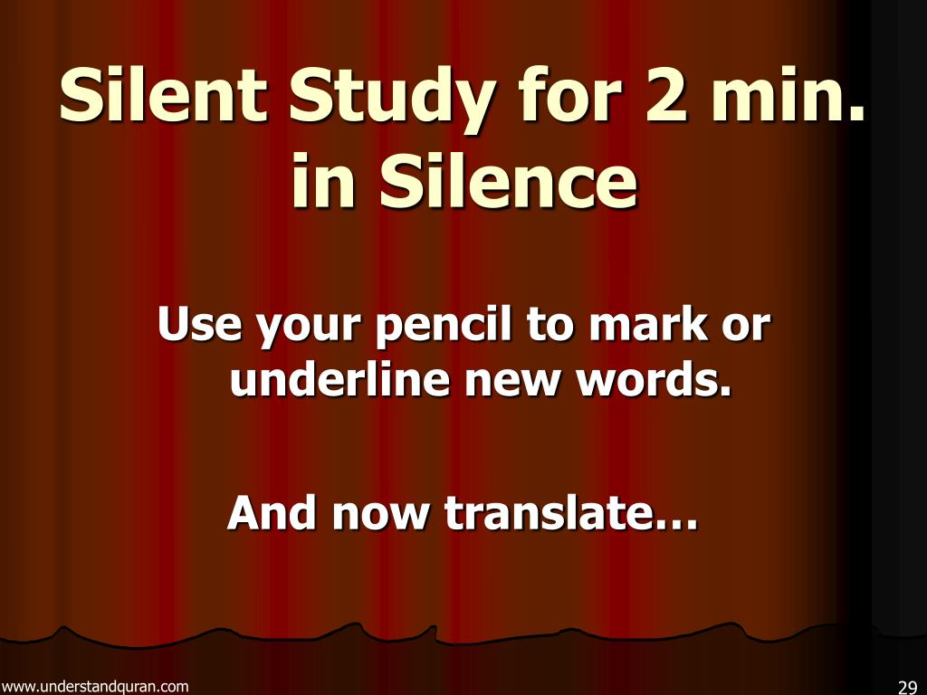 Silent Study for 2 min. in Silence