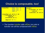 choice is composable too