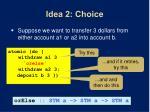 idea 2 choice
