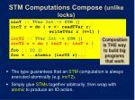 stm computations compose unlike locks