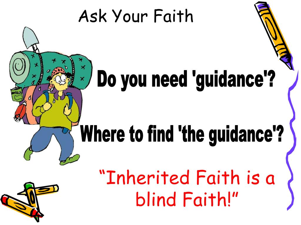 Ask Your Faith