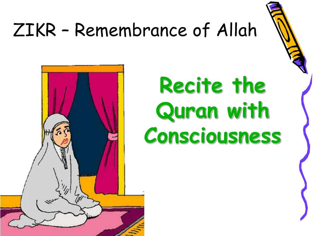 ZIKR – Remembrance of Allah