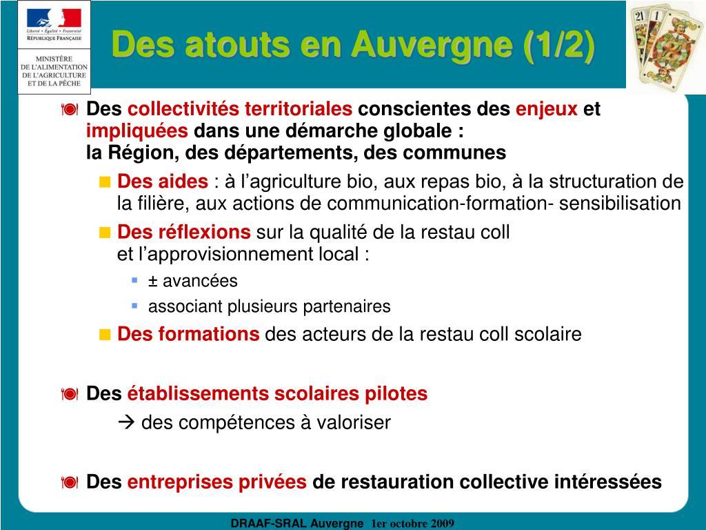 Des atouts en Auvergne (1/2)