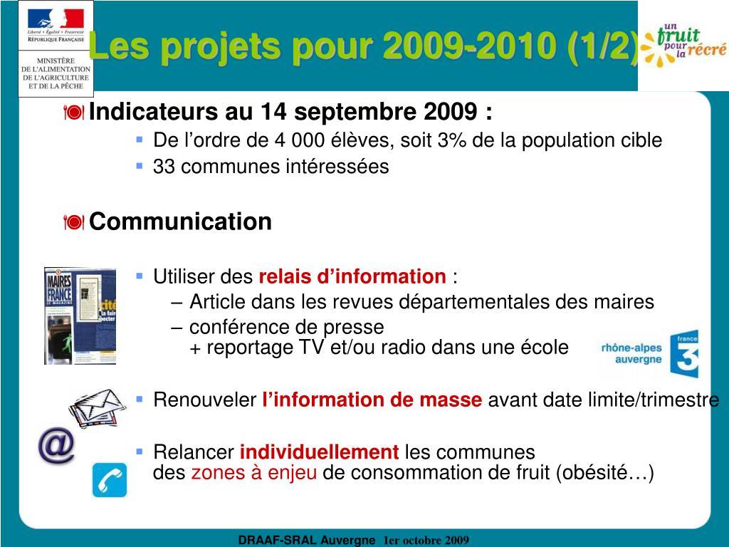 Les projets pour 2009-2010 (1/2)