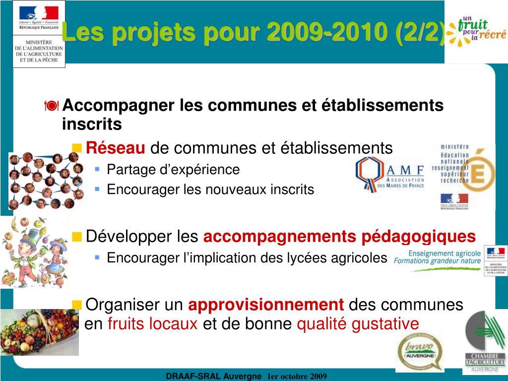 Les projets pour 2009-2010 (2/2)