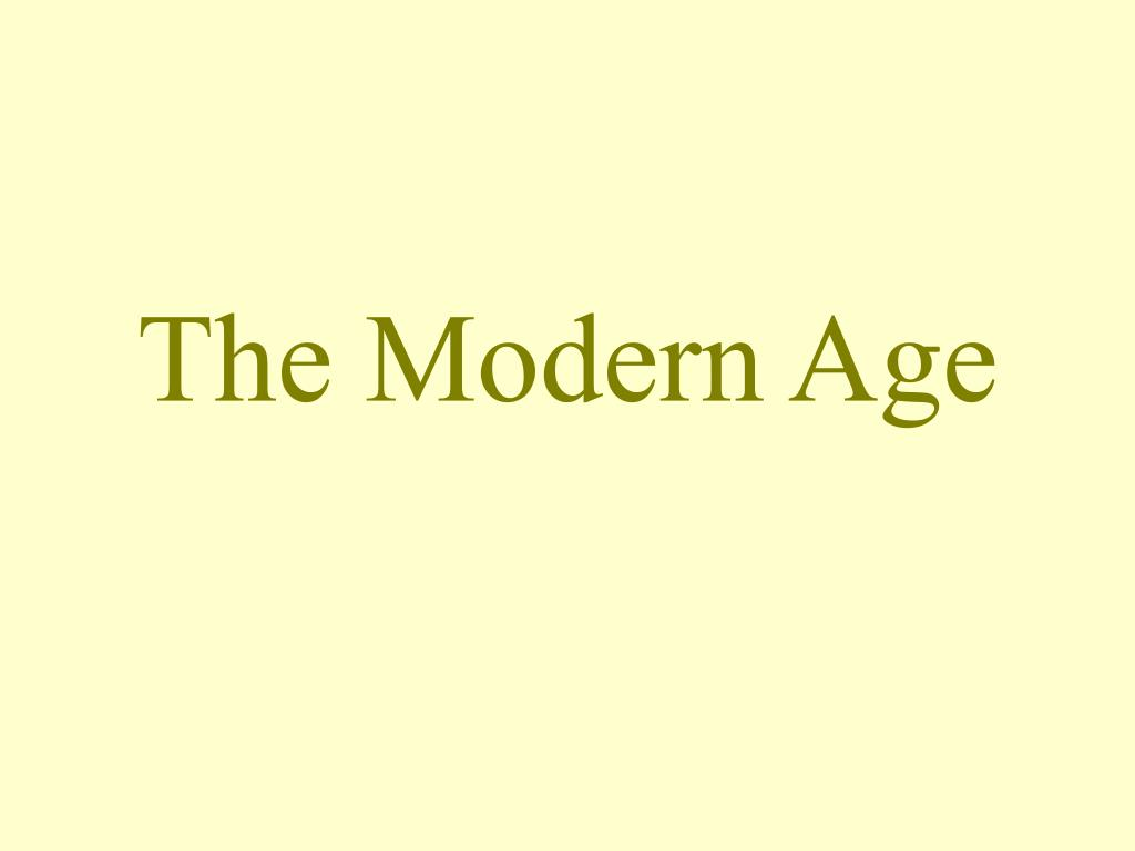the modern age l.