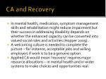 ca and recovery