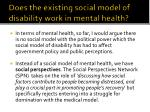 does the existing social model of disability work in mental health