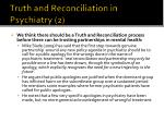 truth and reconciliation in psychiatry 2