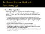 truth and reconciliation in psychiatry 4