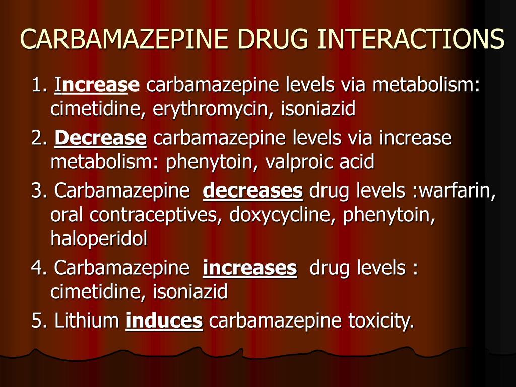 CARBAMAZEPINE DRUG INTERACTIONS