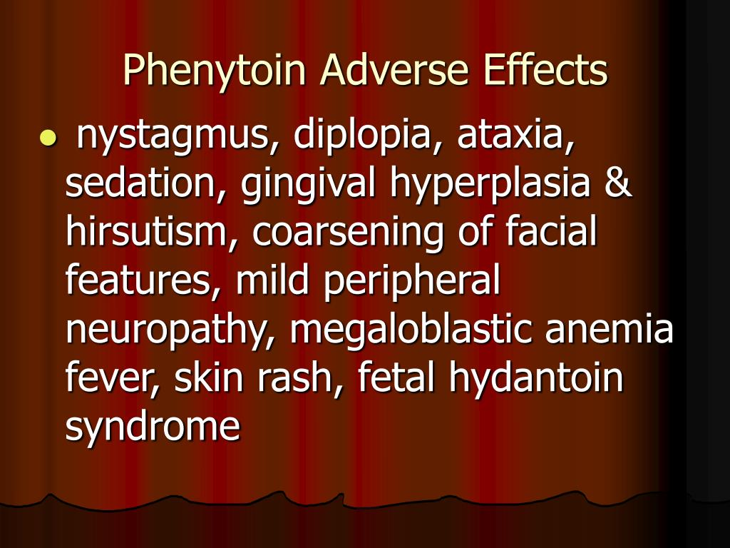 Phenytoin Adverse Effects