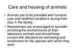 care and housing of animals