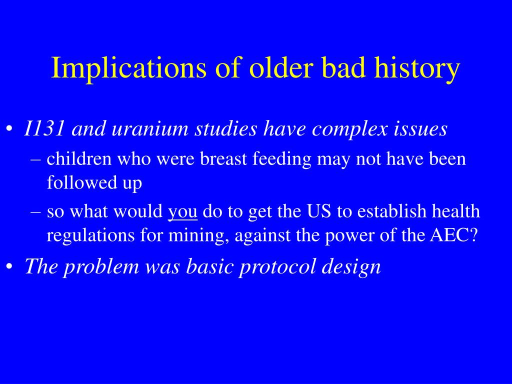 Implications of older bad history