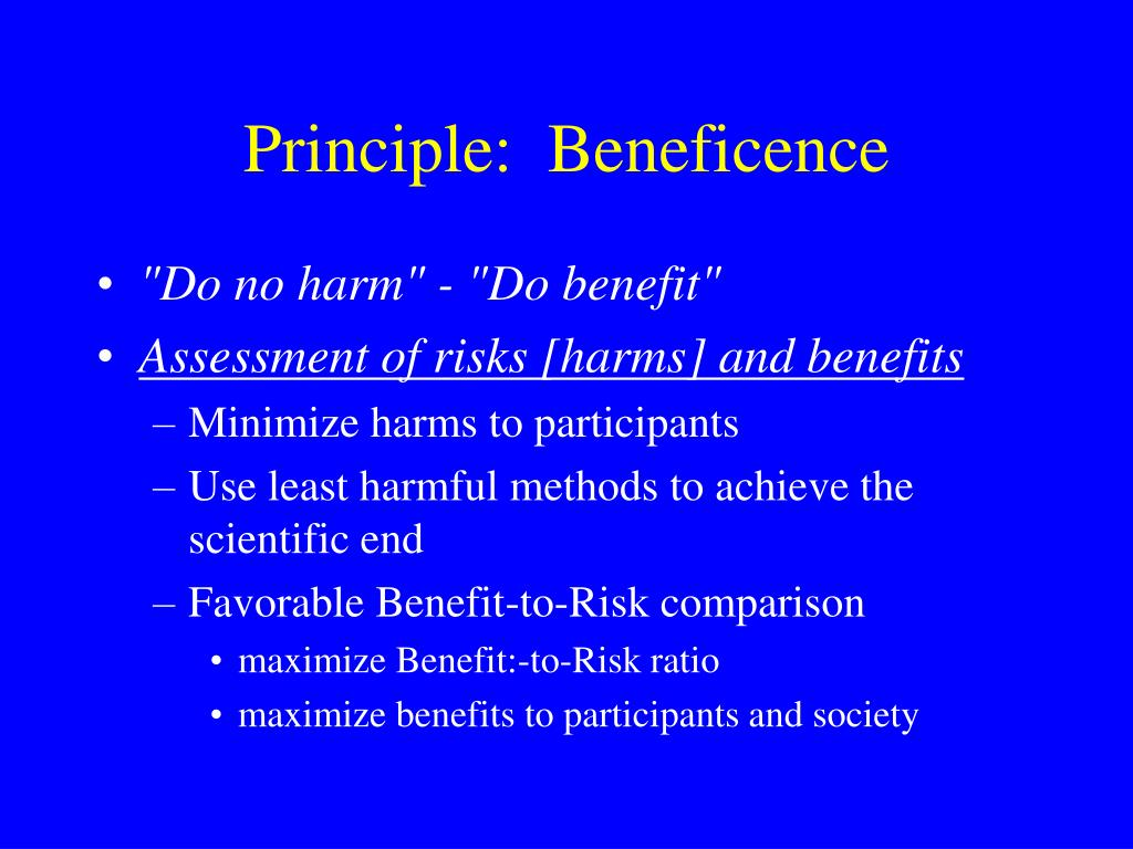 Principle:  Beneficence