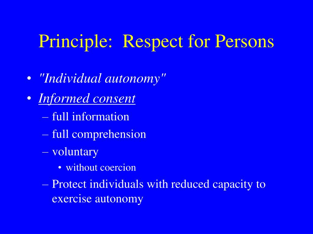 Principle:  Respect for Persons