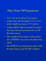 pikes peak vsp experiment