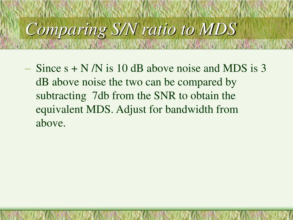 Comparing S/N ratio to MDS