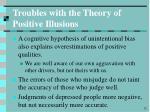 troubles with the theory of positive illusions