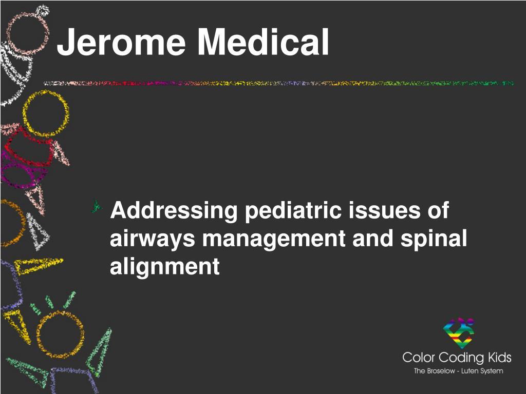 Jerome Medical