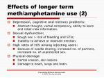 effects of longer term meth amphetamine use 2