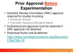 prior approval before experimentation
