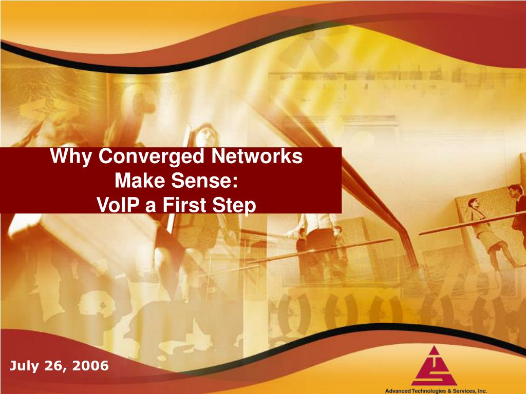 why converged networks make sense voip a first step l.