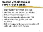 contact with children or family reunification