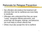 rationale for relapse prevention