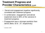 treatment progress and provider characteristics cont