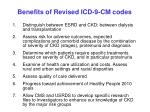 benefits of revised icd 9 cm codes