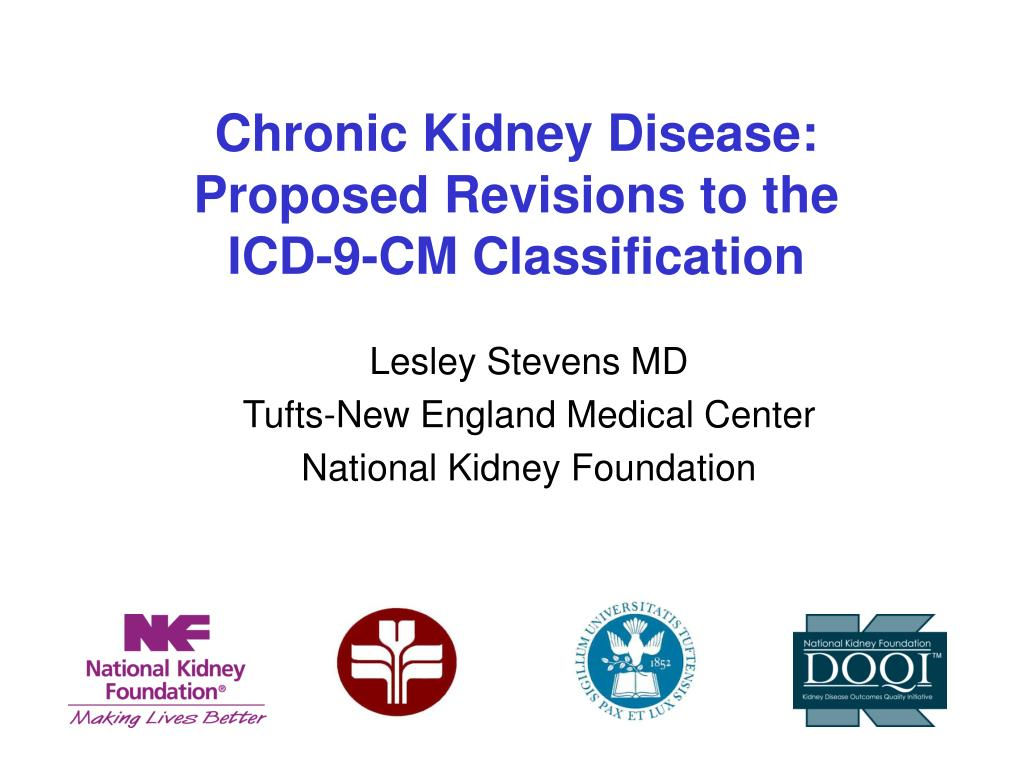 chronic kidney disease proposed revisions to the icd 9 cm classification l.