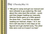 day 1 tuesday may 14