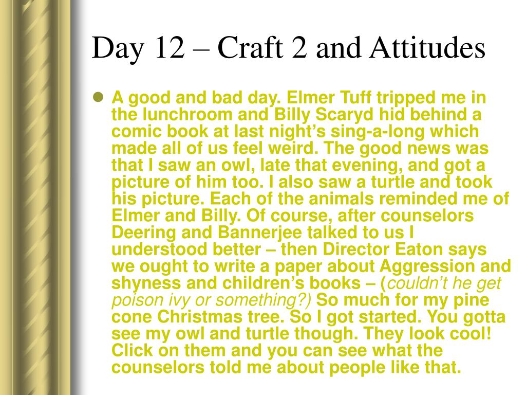 Day 12 – Craft 2 and Attitudes