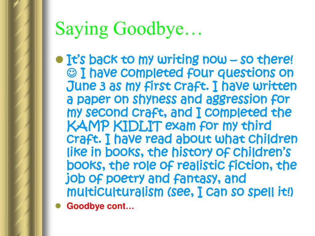 Saying Goodbye…