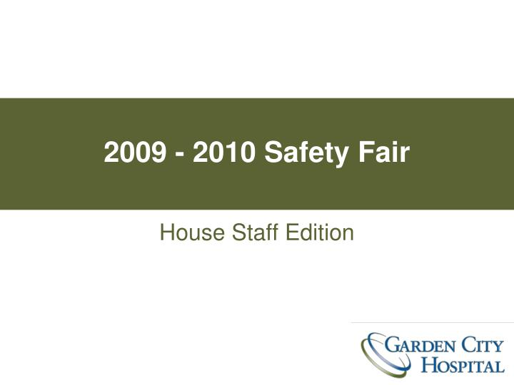 2009 2010 safety fair n.