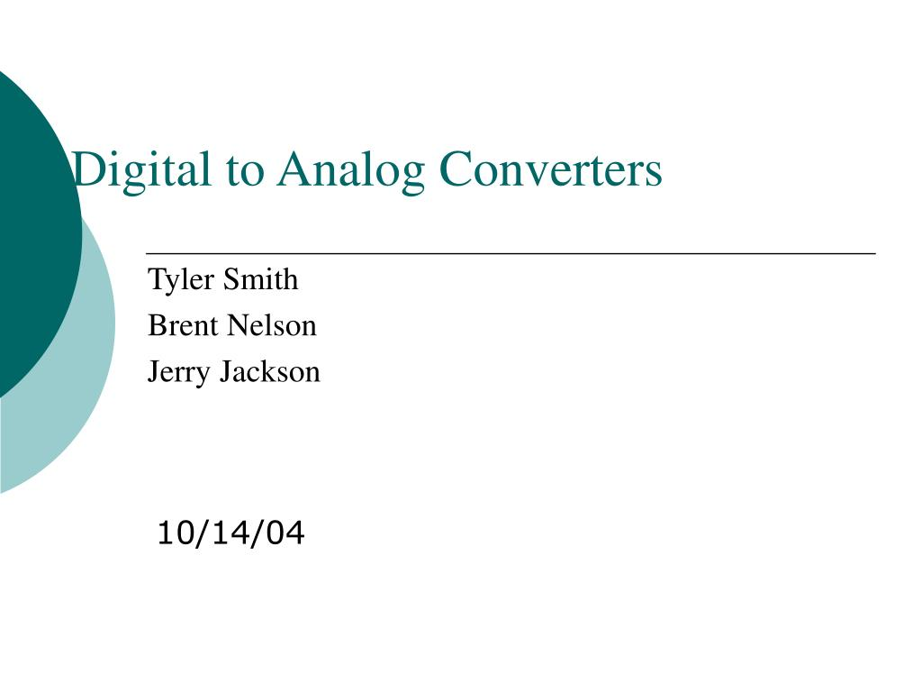 digital to analog converters l.