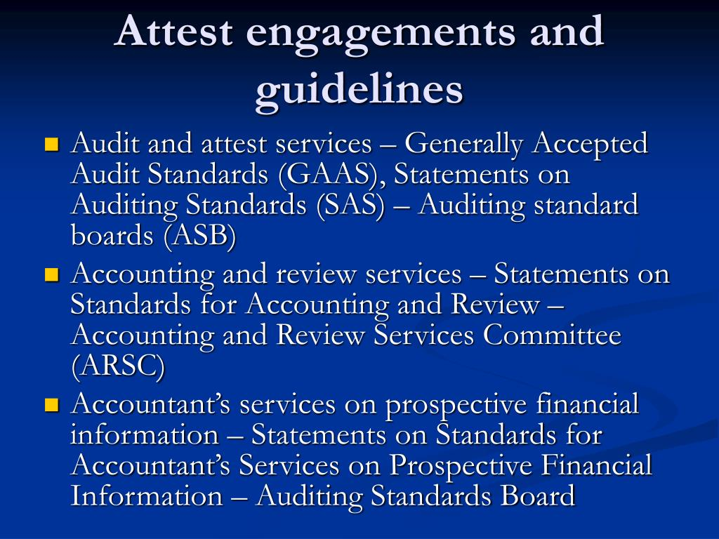 Attest engagements and guidelines
