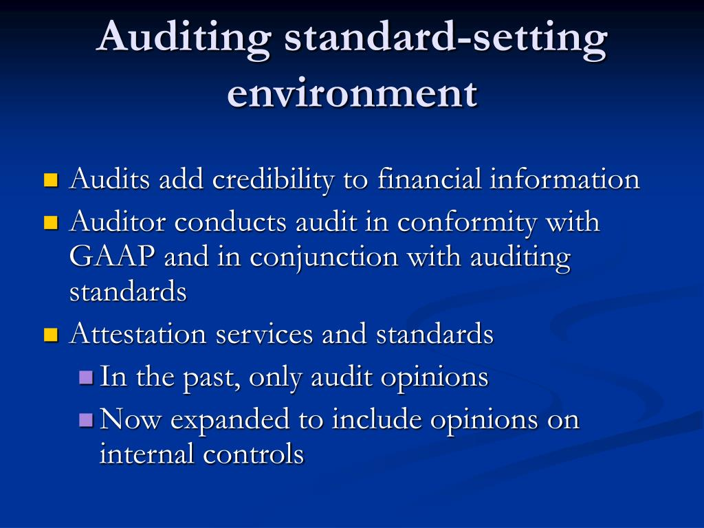 Auditing standard-setting environment