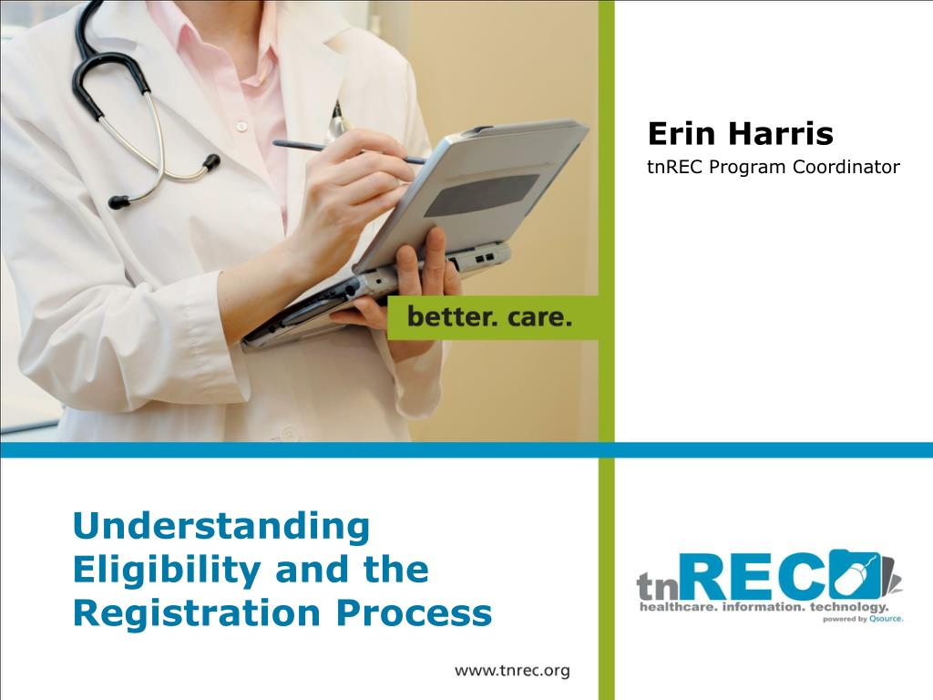 understanding eligibility and the registration process l.