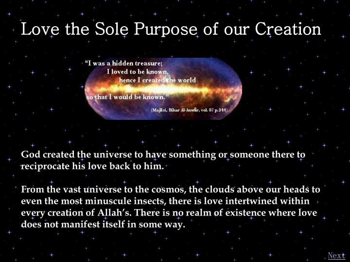Love the Sole Purpose of our Creation