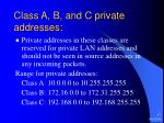 class a b and c private addresses