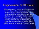 fragmentation a tcp issue