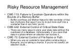 risky resource management