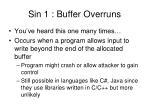 sin 1 buffer overruns