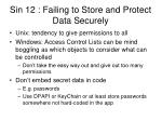 sin 12 failing to store and protect data securely