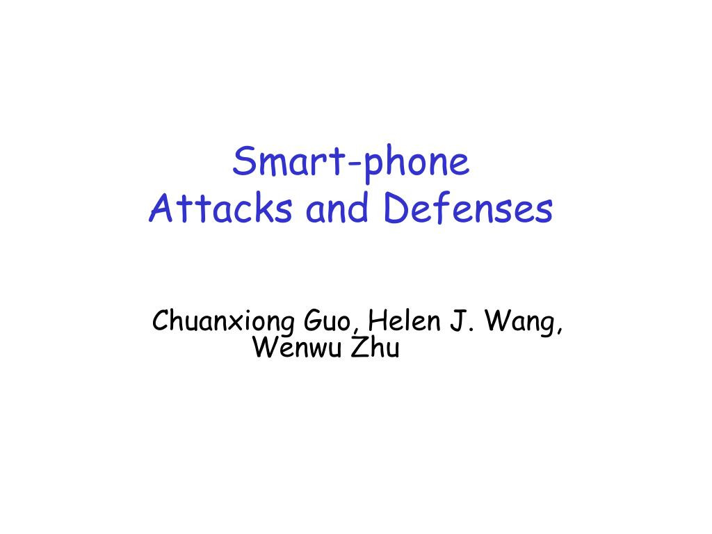 smart phone attacks and defenses l.