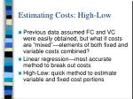 estimating costs high low
