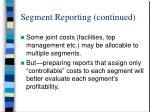 segment reporting continued