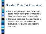 standard costs brief overview
